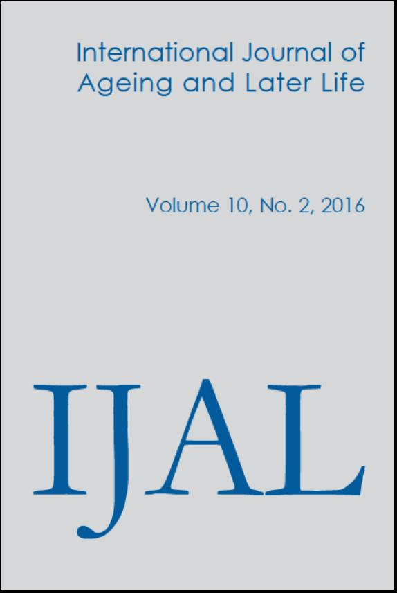 International Journal of Ageing and Later Life (IJAL), Volume 10, No 2 2016