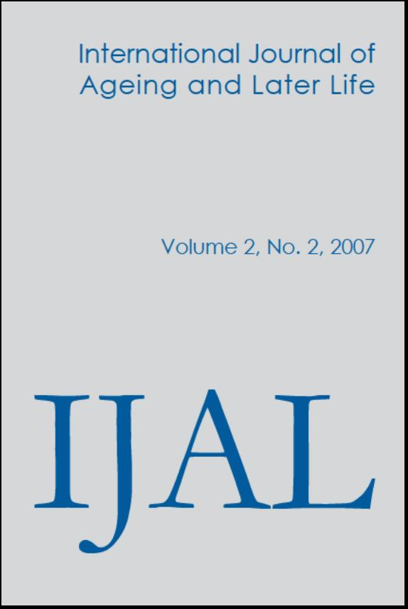 International Journal of Ageing and Later Life (IJAL), Volume 2, No 2 2007