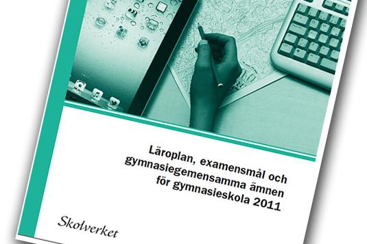 Omslag för läroplanen för den svenska gymnasieskolan 2011.